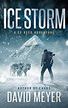 Ice Storm (Cy Reed Adventures Book 2) by [Meyer, David]