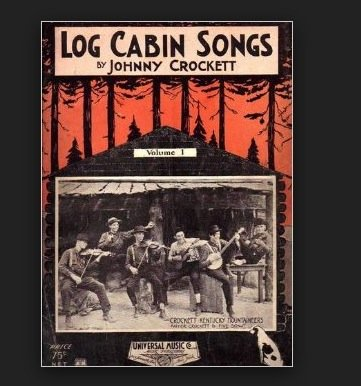 Crocketts Cabin - Log Cabin Songs By Johnny Crockett (Crockett Family Mountaineers)