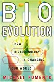 Bioevolution, Michael Fumento, 159403057X
