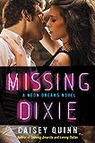 Missing Dixie: A Neon Dreams Novel