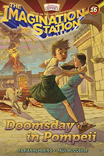 16 Stations (Doomsday in Pompeii (AIO Imagination Station Books Book 16))