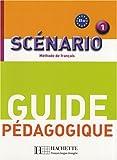 Scénario 1 : Guide pédagogique