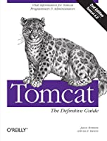 Tomcat: The Definitive Guide, 2nd Edition Front Cover