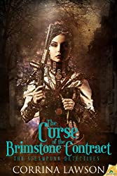 The Curse of the Brimstone Contract (The Steampunk Detectives Book 1)