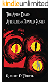The After Death Afterlife of Ronald Foster