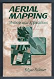 Aerial Mapping : Methods and Applications, Falkner, Edgar, 1566701031