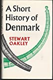 img - for A short history of Denmark book / textbook / text book