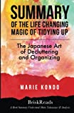 img - for Summary: The Life Changing Magic of Tidying Up: The Japanese Art of Decluttering and Organizing by Marie Kondo: Understand Main Takeaways and Analysis book / textbook / text book