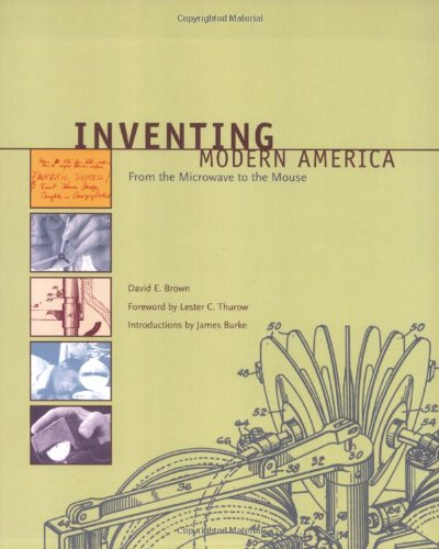 Download Inventing Modern America: From the Microwave to the Mouse (The MIT Press) ebook