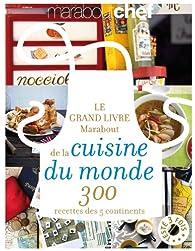 Le grand livre marabout de la cuisine du monde par  Marabout