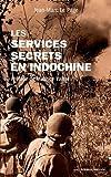 Le service secrets en Indochine