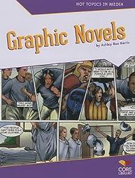 Graphic Novels (Hot Topics in Media)