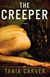 The Creeper: A Novel (Pegasus Crime)