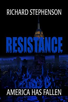 Resistance (New America-Book Two) by [Stephenson, Richard]