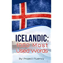 Icelandic: 1000 Most Used Words: Speak Icelandic, Fast Language Learning, Beginners, (Norwegian, Swedish, Danish)