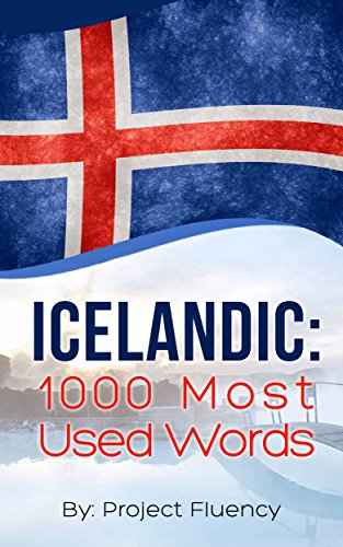 Icelandic: 1000 Most Used Words: Speak Icelandic, Fast Language Learning, Beginners, (Norwegian,...