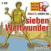 Albert E. erklärt die sieben Weltwunder (Ich weiß was) | Sylvia Liebsch