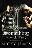 Something from Nothing (Tales from Edovia Book 1)