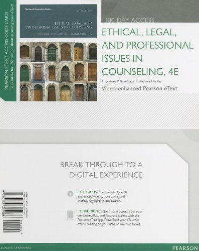 Ethical, Legal, and Professional Issues in Counseling, Video-Enhanced Pearson eText -- Access Card (4th Edition) (Merrill Counseling (Hardcover))