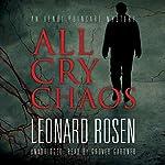 All Cry Chaos: The Henri Poincaré Series, Book 1 | Leonard Rosen