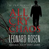 All Cry Chaos: The Henri Poincaré Series, Book 1   Leonard Rosen