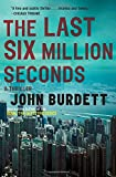 The Last Six Million Seconds (Vintage Crime/Black Lizard)