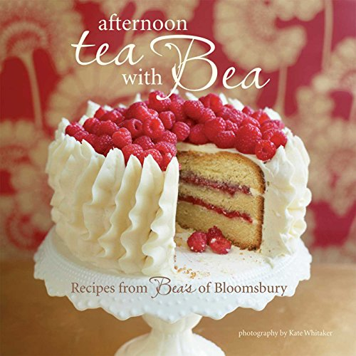 Afternoon Tea with Bea: Recipes from Bea