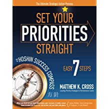 Set Your Priorities Straight: with the Hoshin Success Compass