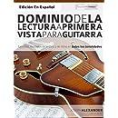 Dominio de la lectura a primera vista para guitarra: Ejercicios ilimitados de lectura y de