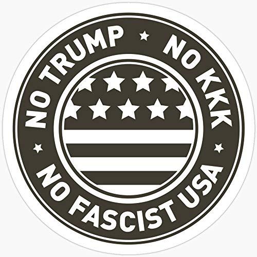 BeliNZStore No Trump â'¬ No KKK â'¬ No Fascist USA Stickers (3 Pcs/Pack)