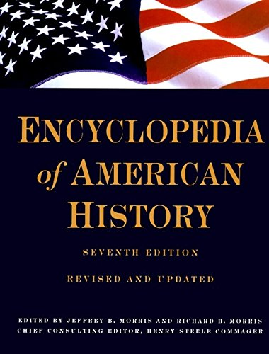 Encyclopedia Of American History by Richard B. Morris