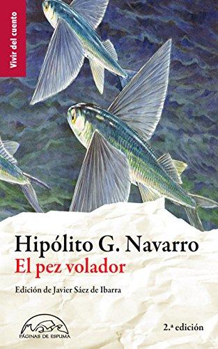 el-pez-volador-antologia-de-cuentos-vivir-del-cuento-n-1-spanish-edition
