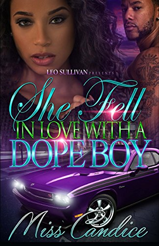 Books : She Fell In Love With A Dope Boy (Volume 1)
