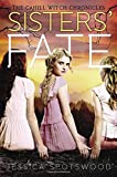 Sisters' Fate (The Cahill Witch Chronicles)