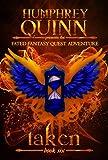 Taken (A Fated Fantasy Quest Adventure Book 6)