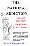 The National Addiction, Daniel Thompson, 0615661297