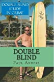 Double Blind, Paul Anders, 1495989097