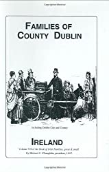 Families of Co. Dublin, Ireland (Book of Irish Families, Great & Small)