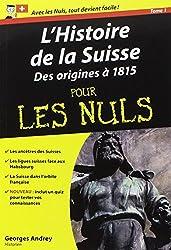 Histoire de la Suisse Poche pour les Nuls (L') - tome 1