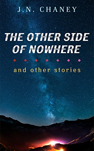 Amazon the other side of nowhere and other stories ebook jn the other side of nowhere and other stories by chaney jn fandeluxe Images