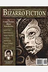 The Magazine of Bizarro Fiction (Issue Eleven) Paperback