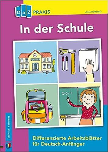In der Schule – Differenzierte Arbeitsblätter für Deutsch-Anfänger ...