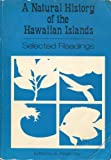 Natural History of the Hawaiian Islands, H.W. Menard, Edwin L. Hamilton, Harry S. Ladd, Jr. Joshua I. Tracey, J.P. Eaton, K.J. Murata, Chester K. Wentworth, Jr. Ralph Moberly, Et Al, 0824802039