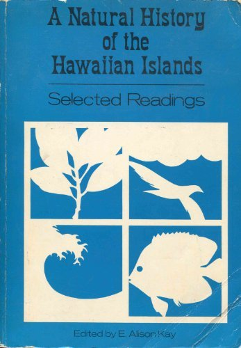A Natural History of the Hawaiian Islands: Selected Readings