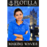 Flotilla: Making Waves