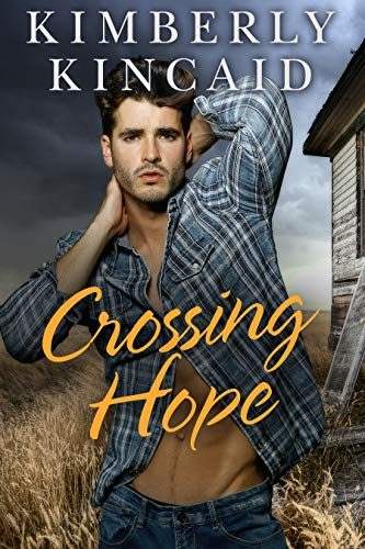 Crossing Hope (Cross Creek Series Book 4) by [Kincaid, Kimberly]