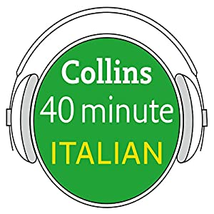 Italian in 40 Minutes Audiobook
