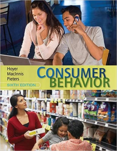 ae888c45 Consumer Behavior: Wayne D. Hoyer, Deborah J. MacInnis, Rik Pieters ...