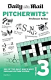 Daily Mail Pitcherwits – Volume 3 (The Daily Mail Puzzle Books)