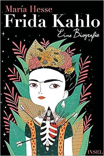 Frida Kahlo Eine Biografie Insel Taschenbuch Amazonde María